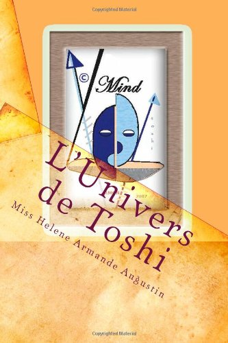 L'univers De Toshi: Tribulation D'un Mutant En Afrique