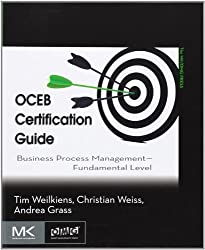 OCEB Certification Guide: Business Process Management - Fundamental Level by Weilkiens, Tim, Weiss, Christian, Grass, Andrea (2011) Paperback