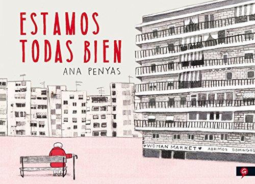 ESTAMOS TODAS BIEN (Salamandra Graphic) por Ana Penyas