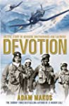 Devotion: An Epic Story of Heroism, B...