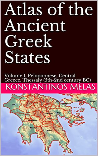 Atlas of the Ancient Greek States: Volume I, Peloponnese, Central Greece, Thessaly