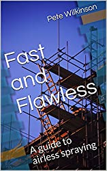 Fast and Flawless: A guide to airless spraying