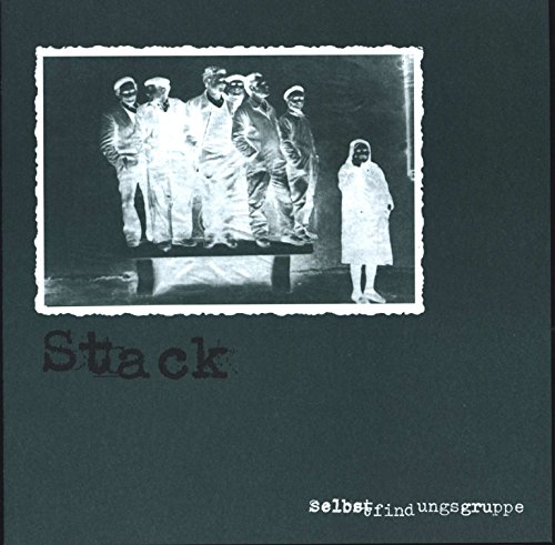 Selbstfindungsgruppe - Hardcore Stack