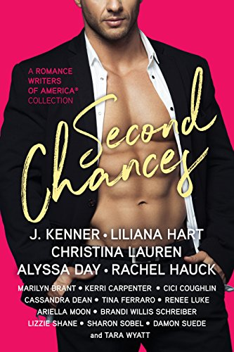 Second Chances: A Romance Writers of America Collection por J. Kenner