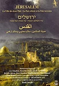Jerusalem: City of two Peaces - Heavenly Peace and Earthly Peace (La Ville des deux Paix: La Paix celeste et la Paix terrestre)