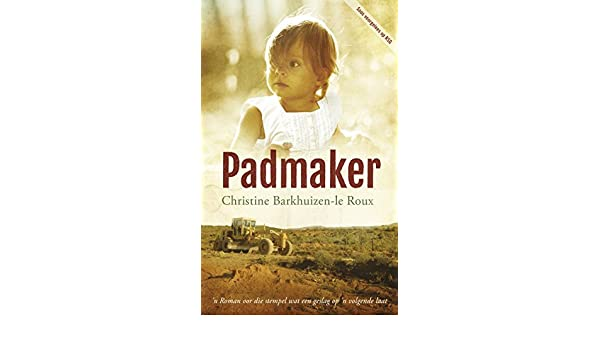 Padmaker afrikaans edition ebook christine barkhuizen le roux padmaker afrikaans edition ebook christine barkhuizen le roux amazon kindle store fandeluxe Images