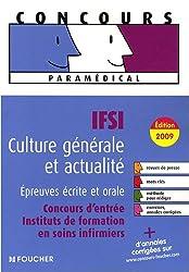 IFSI Culture générale et actualité, Epreuves écrite et orale : Concours d'entrée instituts de formation en soins infirmiers (Ancienne Edition)