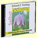 Selbstheilung. CD (AV): Aktivierung der inneren Heilkräfte
