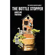 The Bottle Stopper (The Paper Duchess Book 1)