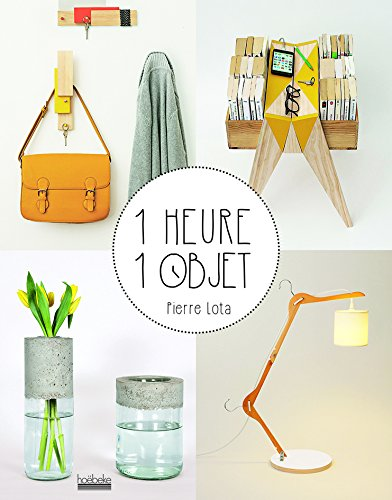 1 heure 1 objet par Pierre Lota