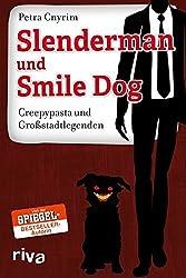 Slenderman und Smile Dog: Creepypasta und Großstadtlegenden
