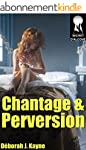 Chantage et perversion - Volume 1: (N...