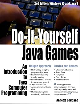 Do it yourself java games an introduction to java computer do it yourself java games an introduction to java computer programming by solutioingenieria Images