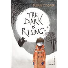 The Dark is Rising (Vintage Childrens Classics) by Cooper, Susan (2013) Paperback
