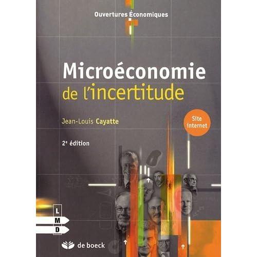 Microéconomie de l'incertitude de Jean-Louis Cayatte (17 août 2009) Broché