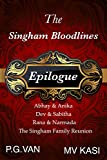 Epilogue: A Sweet, Passionate & Romantic Conclusion (The Singham Bloodlines Book 4)