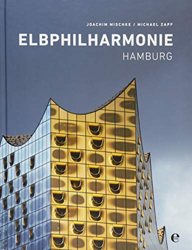 Elbphilharmonie Hamburg: (English Hardcover)