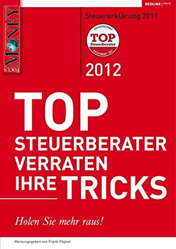 TOP Steuerberater verraten ihre Tricks 2012: Holen Sie mehr raus!