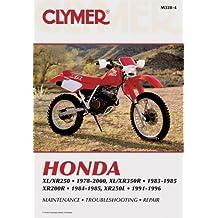 Honda XL/Xr250 1978-2000, XL/Xr350r 1983-1985, Xr200r (Clymer Motorcycle Repair)