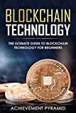 Blockchain Technology: The Ultimate Guide to Blockchain Technology for Beginners (English Edition)