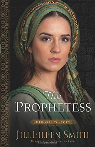 The Prophetess (Daughters of the Promised Land)