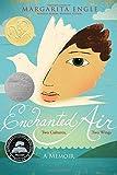 Enchanted Air: Two Cultures, Two Wings, a Memoir