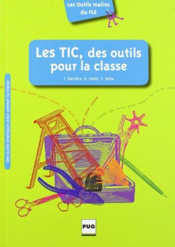 Tic, des outils pour la classe (les) (Les outils malins du FLE)