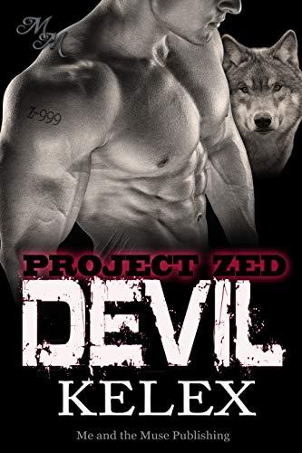 Devil: Z-999: Eine Bear Mountain-Geschichte (Project Zed 3)