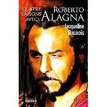 Quatre saisons avec Roberto Alagna