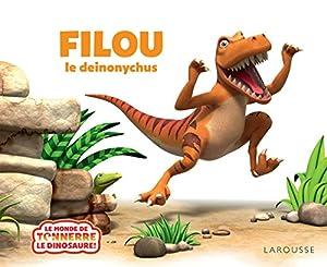 """Afficher """"Monde de Tonnerre le dinosaure (Le) Filou !"""""""