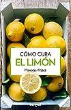 Como cura el limón - 3ª edición (SALUD)