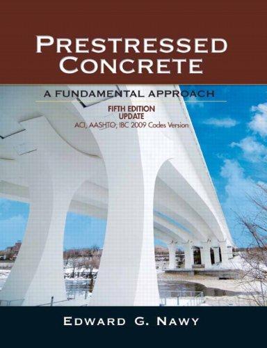 Prestressed Concrete Fifth Edition Upgrade: ACI, AASHTO, IBC 2009 Codes Version: United States Edition (2009 Ibc)