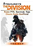Tom Clancys the Division Game PTS, Survival, Tips Cheats Guide Unofficial