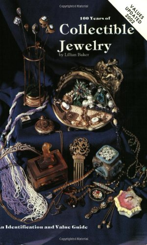 One Hundred Years of Collectable Jewellery, 1850-1950: An Identification and Value Guide por Lillian Baker