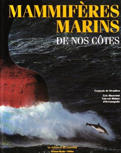 "<a href=""/node/1670"">Mammifères marins de nos côtes</a>"