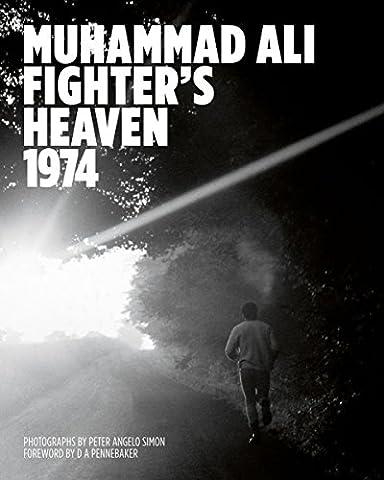 Peter Angelo Simon Muhammad Ali: Fighter´s Heaven 1974