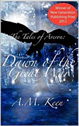 The Tales of Averon Trilogy: Dawn of the Great War
