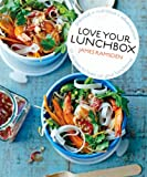 Love Your Lunchbox: 101 Recipes to Liven Up Lunchtime