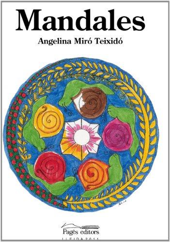 Mandales (Monografies) por Angelina Miró Teixidó