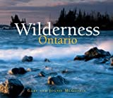 Wilderness Ontario by Gary McGuffin (2007-07-19)