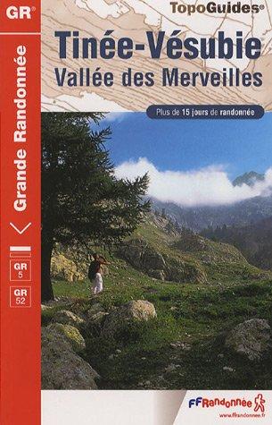 Tinée Vésubie Vallée des Merveilles Parc national du Mercantour