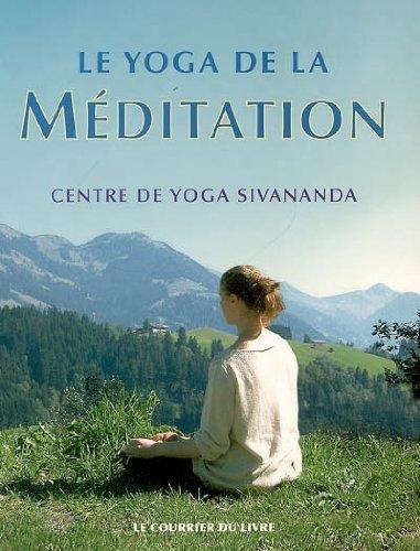 Le yoga de la méditation
