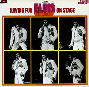Having Fun With Elvis On Stage - Special Extended Edition