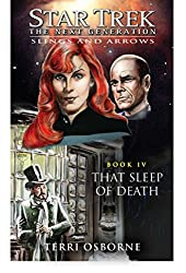 That Sleep of Death: Slings and Arrows #4 (Star Trek: The Next Generation) (English Edition)