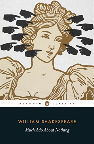 Much Ado About Nothing (Penguin Classics)