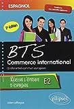 Réussir l'Épreuve d'Espagnol BTS Commerce International à Référentiel Commun Européen E2
