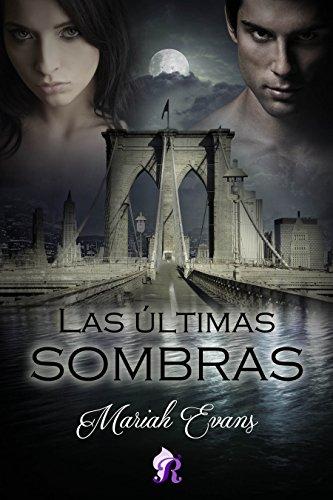 Las últimas sombras (Romantic Ediciones) de [Evans, Mariah]