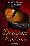 Dragon Fortune: Episode 1