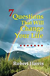 7 Questions That Will Change Your Life (English Edition)