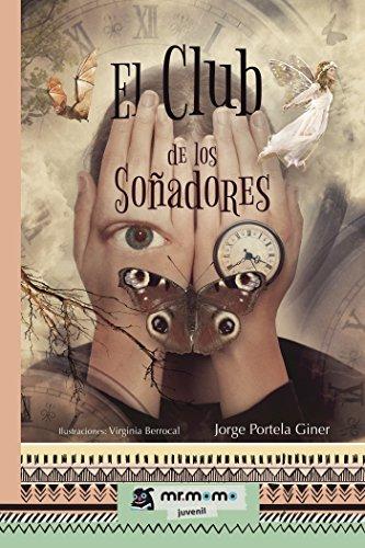 El Club de los Soñadores por Jorge  Portela Giner